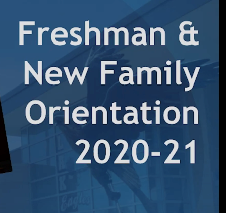 Text: Freshman & New Family Orientation 2020-21 on blue background